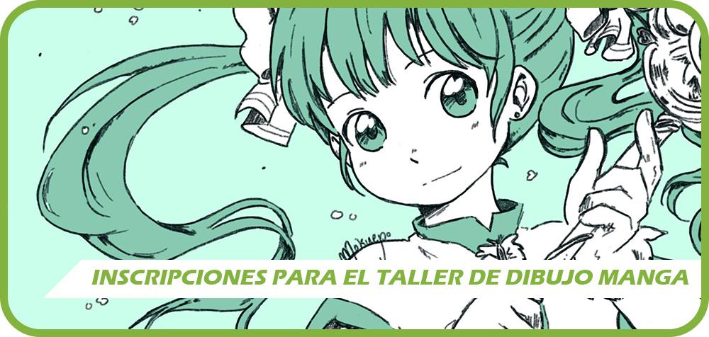 Inscripciones al Taller de Dibujo Manga