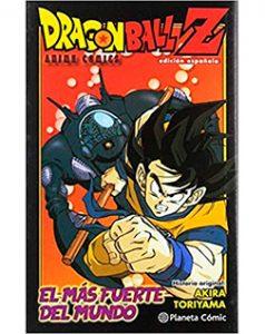 Dragon Ball Anime Comic El más Fuerte del Mundo