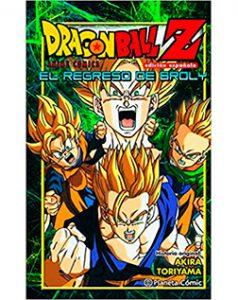 Dragon Ball Anime Comics El Regreso de Broly
