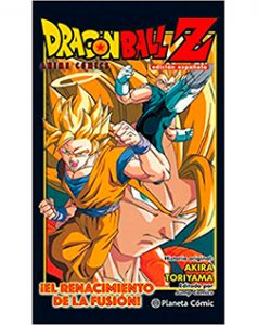 Dragon Ball Anime Comics El Renacimiento de la Fusión